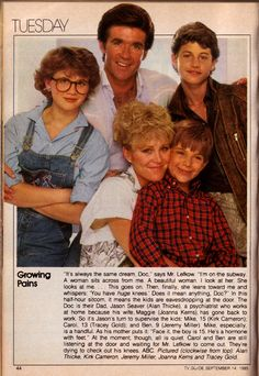 Growing Pains Had a HUGE crush on Kirk Cameron. Had posters on my wall and everything. You know he married a woman from the Buffalo NY area? Don't know if they're still married but thought it was cool that it linked him to Buffalo.