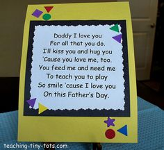 Poems for fathers day! Pick a favorite and decorate the borders for dad.    www.teaching-tiny-tots.com/toddler-activities-fathers-day...     Love this !!!!