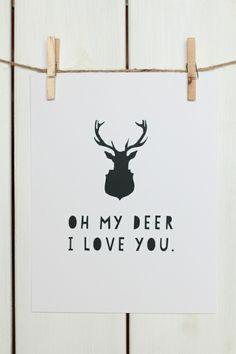 oh my deer print $15
