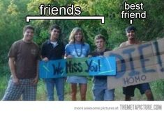How to tell who your best friends are…
