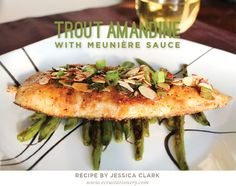 Trout Amandine with Meuniere Sauce, Rainbow Trout with Almonds