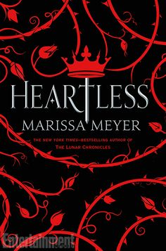 Cover Reveal: Heartless by Marissa Meyer -On sale November 8th 2016 by Feiwel and Friends -Long before she was the terror of Wonderland — the infamous Queen of Hearts — she was just a girl who wanted to fall in love.  Catherine may be one of the most desired girls in Wonderland, and a favorite of the yet-unmarried King of Hearts, but her interests lie elsewhere. A talented baker, all she wants is to open a shop with her best friend and supply the Kingdom of Hearts with delectable pastries…