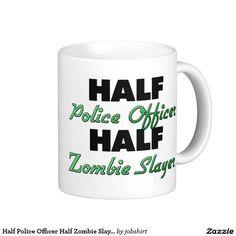 Half Police Officer Half Zombie Slayer Classic White Coffee Mug