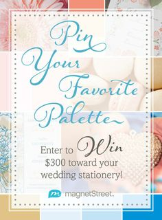Pin your favorite wedding color palette and enter to win $300 toward wedding stationery from MagnetStreet! #winMSW