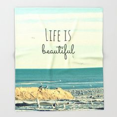 Fleece, Throw Blanket, Beach, Sea, Life is Beautiful, Nature Photography by RDelean Designs