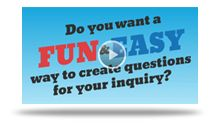 Question Generator | WE SOLVE it! - Inquiry online. SC ELA I 1: Formulating Questions 2015 South Carolina ELA Standards, Grades 6-8 Formulate relevant, self-generated questions based on interests and/or needs that can be investigated.