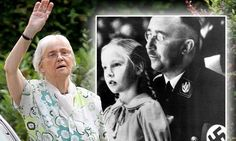 Himmler's daughter aged 81: She worked with neo-Nazis and helps SS officers evade justice. Himmler often took his daughter to death camps so she could see and learn how the 'process of eliminating Jews' was progressing.