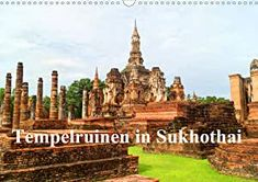 Tempelruinen in Sukhothai (Wandkalender 2021 DIN A3 quer) Pinterest Instagram, Barcelona Cathedral, Statue Of Liberty, Paris Skyline, Taj Mahal, Building, Thailand, Products, Restoration