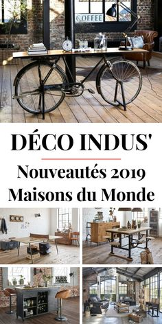 Do you like Maisons du Monde and do you like industrial decoration? You might love the new Maisons du Monde decoration and industrial furniture collection! Discover this new collection and browse our 20 favorite industrial furniture at Maisons du Monde. Home Decor Shops, Diy Home Decor, Bicycle Decor, Eclectic Decor, Sustainable Design, Industrial Furniture, Furniture Collection, Interior Design Living Room, Decor Styles
