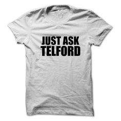 [Best Tshirt name list] Just ask TELFORD  Teeshirt Online  Just ask TELFORD  Tshirt Guys Lady Hodie  SHARE and Get Discount Today Order now before we SELL OUT  Camping a vest thing you wouldnt understand tshirt hoodie hoodies year name birthday ask telford just ask