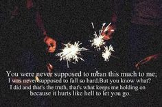 it hurts like hell to let u go