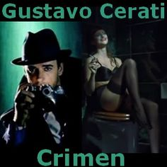 Acordes D Canciones: Gustavo Cerati - Crimen