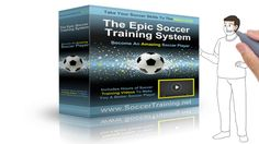 Epic Soccer Training - Improve Soccer Skills