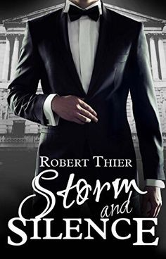 This Chick Read: Storm and Silence (Storm and Silence #1) by Robert Thier