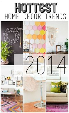 Check out these new decor ideas for 2014!