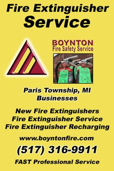 Fire Extinguisher Service Paris Township, MI (517) 316-9911Local Michigan Businesses Discover the Complete Fire Protection Source.  We're Boynton Fire Safety Service.. Call us today!
