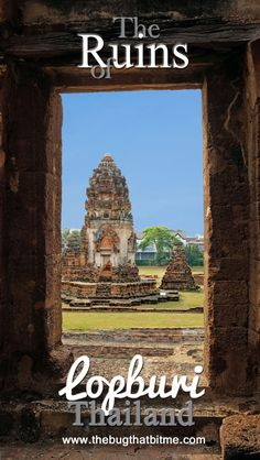 The ruins of Lopburi, Thailand