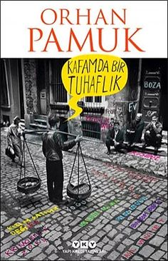"""Well, after three weeks of reading I finally finished Orhan Pamuk's latest novel """"Kafamda Bir Tuhaflık"""", probably the best book I have read so far in thi. New Books, Good Books, Books To Read, James Joyce, Asian Books, Wall Street Journal, Nobel Prize In Literature, Editorial, Strong Women Quotes"""