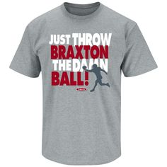 Ohio State Buckeyes Fans. Just Throw Braxton The Damn Ball Gray T Shirt