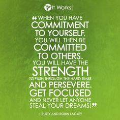 Never let anyone steal YOUR dreams! Become an It Works Distributor and GO after your DREAMS! https://facebook.com/newlifebodywraps