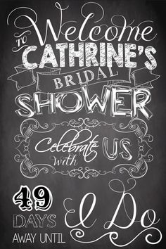 Custom chalkboard welcome to bridal shower by CustomPrintablesNY