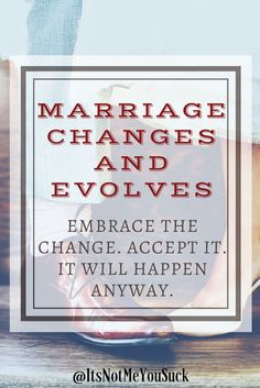 Marriage Evolves and