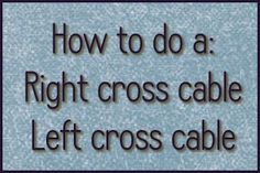 KNITTING VIDEOS:  How to do a Right/Left Cross cable