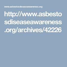 http://www.asbestosdiseaseawareness.org/archives/42226