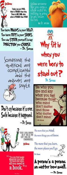 PRICELESS quotes from Dr. Seuss... Perhaps the most child-friendly author ever!