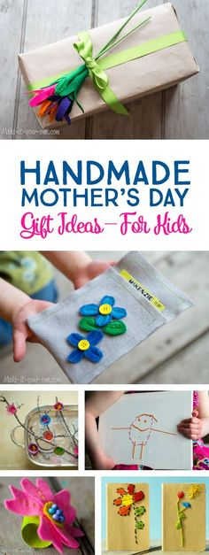 Handmade Mother's Day Gift Ideas Children Can Make *Love this collection of DIY craft ideas for kids. So cute!