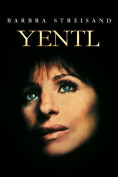 1983 Film: Yentl is the story of a young Eastern European woman, who, very early in our century (pre-WWI), disguises herself as a boy in order to pursue her passion for studying the Torah. Yentl (Streisand) has no trouble passing for a boy as she pursues her studies, but when she falls in love with a fellow student (Mandy Patinkin) she cannot, of course, express her feelings.