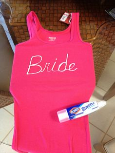 DIY | bleach bride t-shirt »cheap 5-6 pack shirt or 6 different colors that match the weeding. One that says bride in hawaiian: wahine hoʻāo, Future Mrs. Albritton III, Bridezilla, Bachelorette, You + Me = We