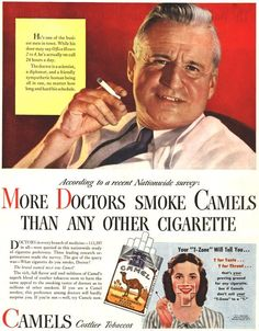 This genre of ads regularly appeared in medical journals such as the Journal of the American Medical Association, an organization which for decades collaborated closely with the industry.   In an attempt to substantiate the claim in this ad campaign, R.J. Reynolds paid for surveys to be conducted during medical conventions, but the methodology was dubious. Doctors were reportedly gifted free packs of Camel cigarettes, then asked to indicate the brand in their pocket.