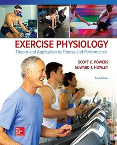 """""""Exercise physiology : theory and application to fitness and performance : Tenth edition"""" / Scott K. Powers (University of Florida), Edward T. Howley (University of Tennessee, Knoxville). New York, NY : McGraw-Hill Education, [2018] Matèries: Fisiologia de l'exercici. #nabibbell"""