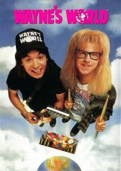 Directed by Penelope Spheeris. With Mike Myers, Dana Carvey, Rob Lowe, Tia Carrere. Two slacker friends try to promote their public-access cable show. Movie Talk, Love Movie, Comedy Movies, Hindi Movies, Tia Carrere, Dana Carvey, The Blues Brothers, Movie Posters, Wayne's World