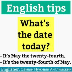 English tips: What's the date today?
