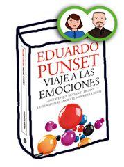 Viaje a las emociones de Eduardo Punset se basa en el conocimiento de las emociones para aumentar nuestra Inteligencia Emocional.