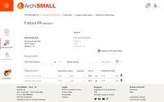 ArchiSMALL Fattura Elettronica PA e B2B • Form semplice, veloce ed intuitivo per la creazione della Fattura PA e B2B Semplice (senza limiti) • Form avanzato per la creazione delle Fatture più complesse: per gli esperti della Fattura PA e necessita di uno strumento per la compilazione dei campi più personalizzata e per i casi più particolari • Invio allo Sdi della Fattura Elettronica PA e B2B #archivist #archismall #fatturazione #fatturazionePA #fatturazioneprivati #fatturazioneB2B #fattura