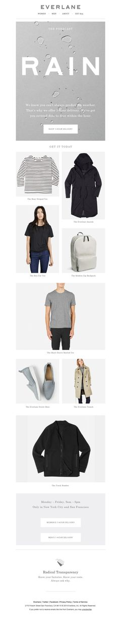 Everlane topical email design (this was sent out on a rainy day after it hadn't rained in a while).