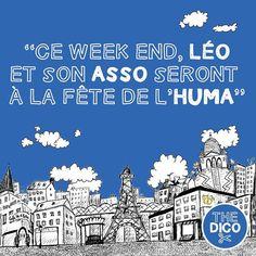 """""""Ce week end Léo et son asso seront à la fête de l'huma""""  Wanna join?  #fetedelhuma #fle #apocopes # #thedico #asso #huma"""