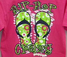 Girlie Girl T-Shirt - Flip Flop Crazy