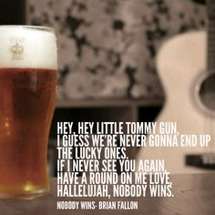 Nobody Wins lyrics by Brian Fallon. Pain Killers, solo album, music, the Gaslight Anthem, The Horrible Crowes, Molly and the Zombies