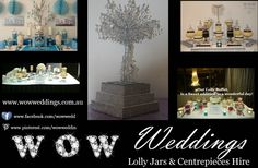 Welcome to WOW Weddings Lolly Jars and Centerpieces Hire WOW Weddings Lolly Jars and Centerpieces Hire have been providing lolly buffet packagesas as well as awesome centerpieces in Brisbane Choose from DIY or for us to set up for you.We offer Lolly Bar Jar Packages (includes jars, table scoops/tongs, risers. Delivery and setup and pack up avaliable. To Hire lolly buffet Jar visit www.wowweddings.com.au and choose set that suit you the best.