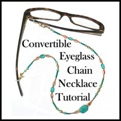Make a Pretty Beaded Eyeglass Holder That Converts to a Necklace! Re-purposing can be so very practical, effective, and simple. Craft an old bead necklace into a DIY handy eyeglass holder. Diy Necklace Holder, Necklace Tutorial, Jewelry Holder, Diy Glasses, Beaded Lanyards, Eyeglass Holder, How To Make Necklaces, Diy Schmuck, Diy Jewelry Making