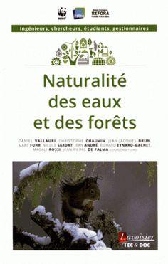 Naturalité des eaux et des forêts, 2016 http://bu.univ-angers.fr/rechercher/description?notice=000824442