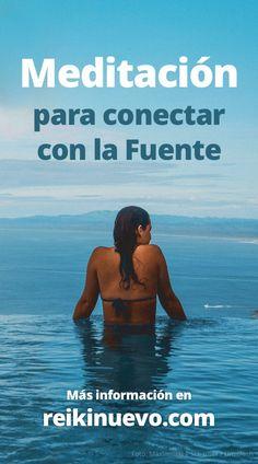Meditación para conectar con la Fuente + info: Más información: https://www.reikinuevo.com/meditacion-conectar-fuente/