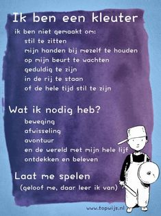 I& a toddler. Let me play, I learn from that. School Quotes, Teacher Quotes, Learn Dutch, Leader In Me, Dutch Quotes, Kindness Quotes, School Hacks, Love My Job, Quotes For Kids