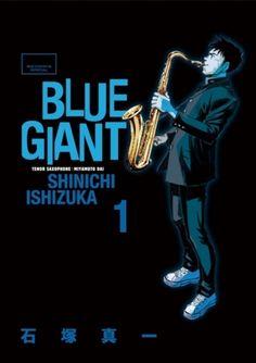 「BLUE GIANT」第1巻・石塚真一(小学館)