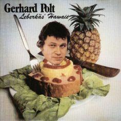 """Gerhard Polt, """"Leberkäs' Hawaii"""" (1961)"""