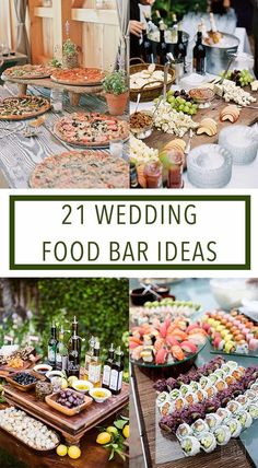 21 Wedding Food Bar Ideas